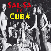 Salsa De Cuba Part 2 by Various Artists