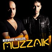 Nervous Nitelife: Muzzaik by Various Artists