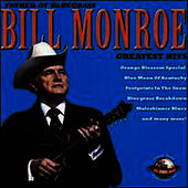 Greatest Hits by Bill Monroe