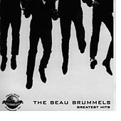 Greatest Hits by The Beau Brummels