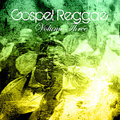 Gospel Reggae, Vol. 3 by Various Artists