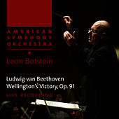 Beethoven: Wellington's Victory, Op. 91 by American Symphony Orchestra