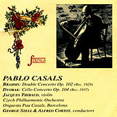 Brahms & Dvorak: Cello Works by Pablo Casals