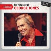 Setlist: The Very Best of George Jones LIVE by George Jones