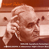 Berlioz: Symphonie Fantastique / Mendelssohn: A Midsummer Night's Dream (Walter) (1948, 1954) by Bruno Walter