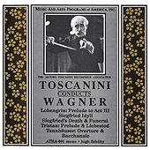 Toscanini Conducts Wagner Favorites (1952 & 1953) by Arturo Toscanini