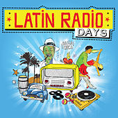 Latin Radio Days von Various Artists