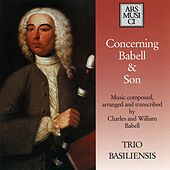 Concerning Babell & Son by Trio Basiliensis