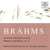 Brahms: Gesange fur Frauenchor, Horner und Harfe, Op. 17 by Various Artists