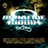 Bonafide Riddim by Various Artists