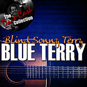 Blue Terry - [The Dave Cash Collection] by Sonny Terry