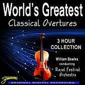 World's Greatest Classical Overtures by Conducted By William Bowles The Royal Festival Orchestra