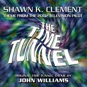 The Time Tunnel - Main Theme from the 2002 Pilot (feat. Shawn K. Clement) - Single by John Williams (Guitar)