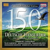 Die 150 schonsten Volkslieder by Various Artists