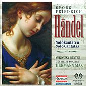 Handel, G.F.: Cantatas - Hwv 105, 112, 113, 173 by Veronika Winter