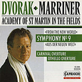 Dvorak: Symphony No. 9 - Overtures by Neville Marriner