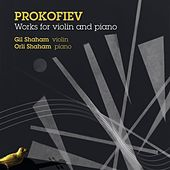 Prokofiev, S.: Violin and Piano Works by Gil Shaham