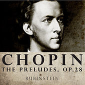 Rubinstein:  Chopin: 24 Préludes, Op.28 (Digitally Remastered) by Arthur Rubinstein