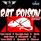 Rat Poison Riddim von Various Artists