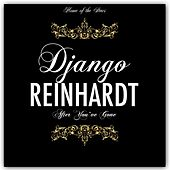 After You've Gone by Django Reinhardt