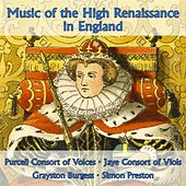 Music of the High Renaissance in England (VOX Reissue) by Purcell Consort Of Voices