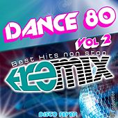 80 Best Hits Megamix, Vol. 2 by Disco Fever