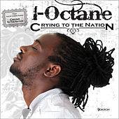 Crying For The Nation by I-Octane
