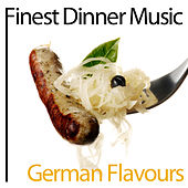 Finest Dinner Music: German Flavours by Various Artists