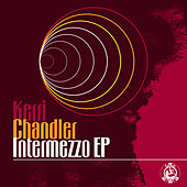 Intermezzo EP by Kerri Chandler
