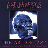 The Art of Jazz - Live In Leverkusen by Art Blakey