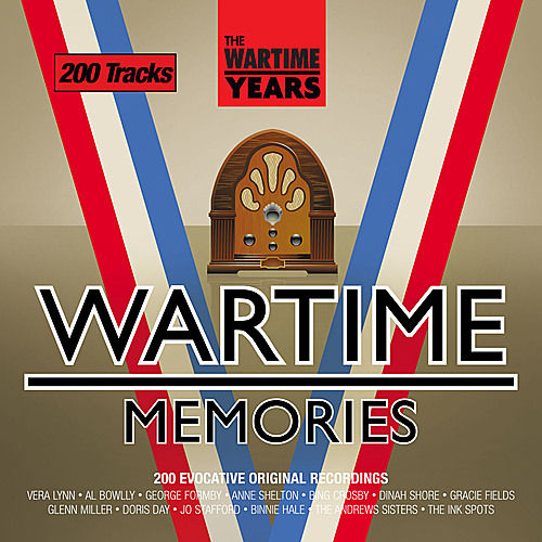 The Wartime Years - Wartime Memories by Various Artists