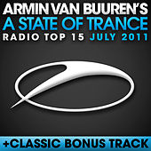 A State Of Trance Radio Top 15 - July 2011 by Various Artists