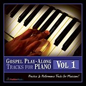 Gospel Play Along Tracks for Piano Vol.1 by Fruition Music Inc.