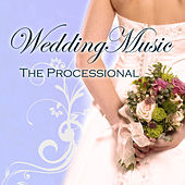 Wedding Music - The Processional by Various Artists