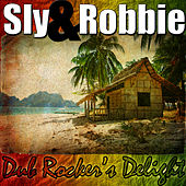 Dub Rocker's Delight by Sly and Robbie