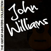 The Guitar Masters Collection: John Williams by John Williams (Guitar)