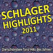 Schlager Highlights 2011 by Various Artists