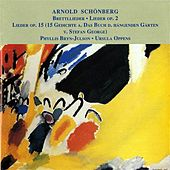 Schoenberg: 3 Song Cycles by Phyllis Bryn-Julson
