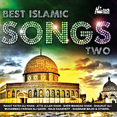Best Islamic Songs Part 2 by Various Artists