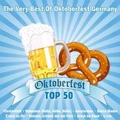 Oktoberfest Top 50 - The Very Best Of Oktoberfest Germany by Various Artists