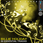 Billie Holiday - 50 Essential Tracks Vol 3(Digitally Remastered) by Billie Holiday