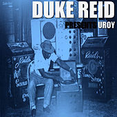 Duke Reid Presents by U Roy