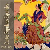 Cantos Populares Españoles (Spanish Popular Songs) Vol. 8, 1952 - 1954 by Various Artists