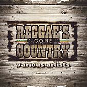 Reggae's Gone Country by Various Artists