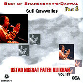 Best of Shahenshah-E-Qawwal Part 8 by Nusrat Fateh Ali Khan