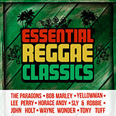 Essential Reggae Classics by Various Artists