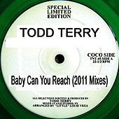 Baby Can You Reach (2011 Mixes) by Todd Terry