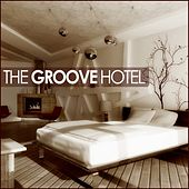 The Groove Hotel by Various Artists