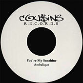 You're My Sunshine by Ambelique