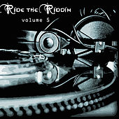 Ride The Riddim Vol 5 by Various Artists